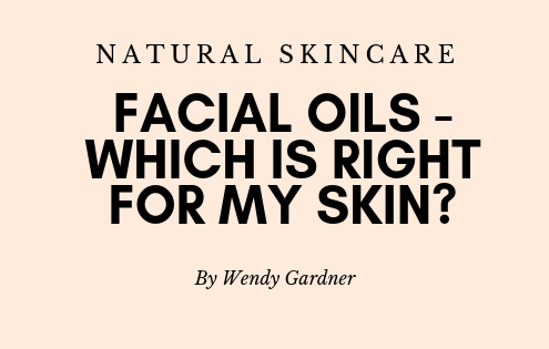 which-facial-oil-right-for-my-skin
