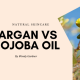 argan oil vs jojoba oil